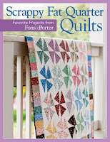 Scrappy Fat Quarter Quilts Favorite Projects from Fons & Porter
