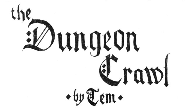 The Dungeon Crawl