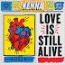 @OKKenna – Love is Still Alive