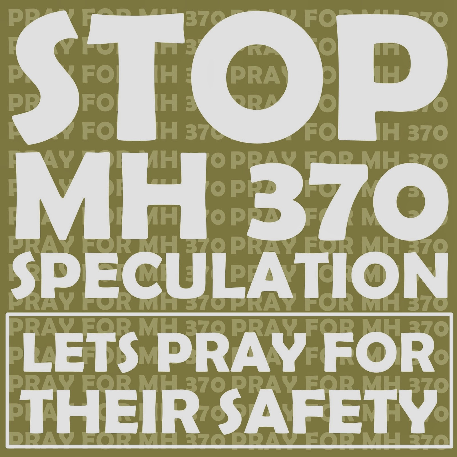 PRAY FOR MH 370 SAFETY