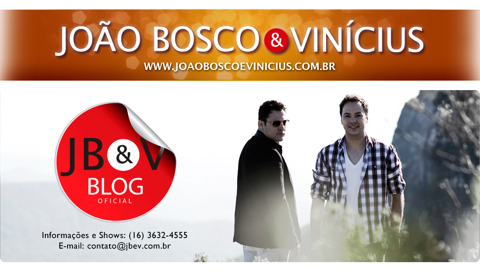 BLOG OFICIAL JOO BOSCO &amp; VINCIUS
