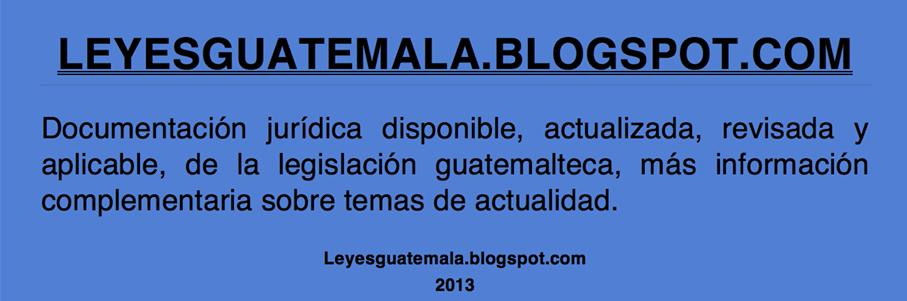 Leyes, acuerdos y temas de Guatemala