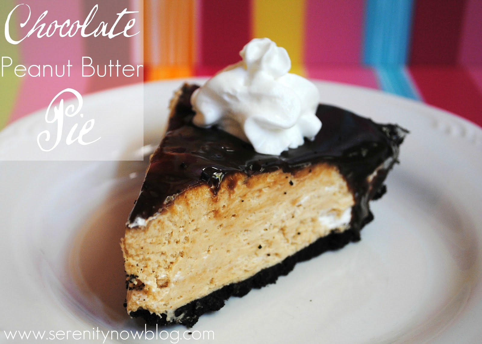 Serenity Now: Chocolate Peanut Butter Pie