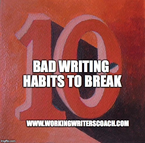 10 Bad Writing Habits to Break