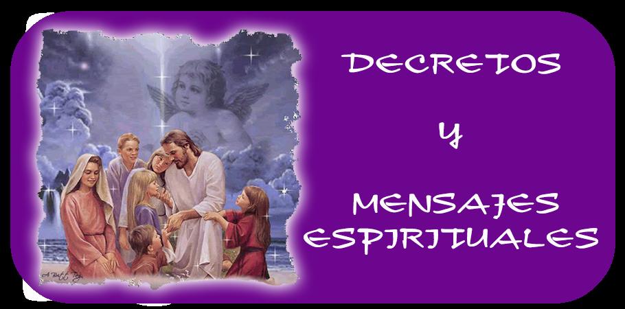 Decretos y Mensajes Espirituales