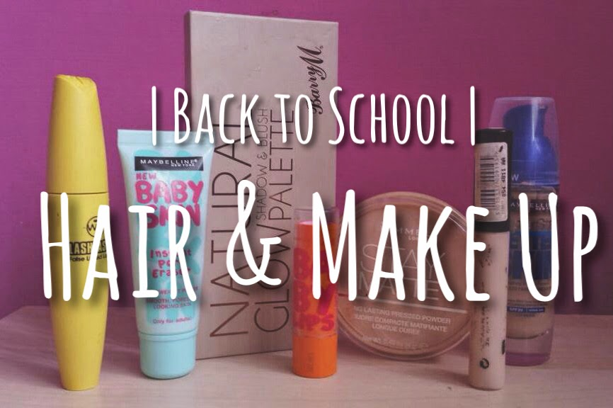 Back To School Hair Make Up Comealongbeth