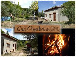 Can Cigaleta... mi pequeño paraíso