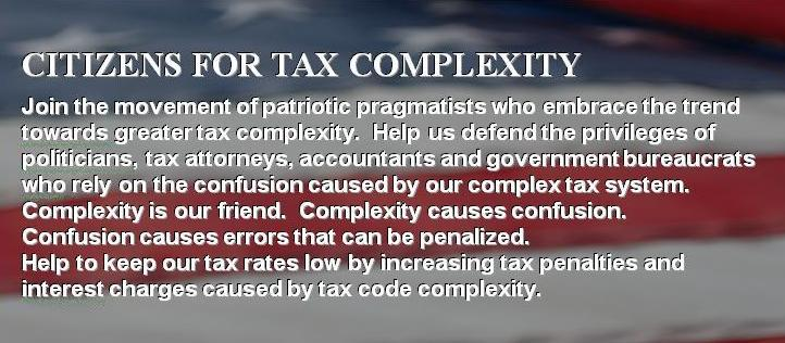 CITIZENS FOR TAX COMPLEXITY...