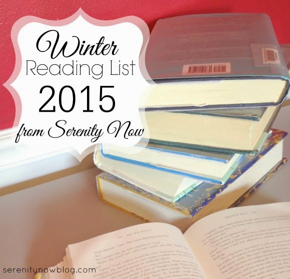 Find a great list of books to read this winter--at Serenity Now!