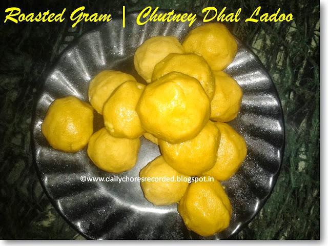 Roasted Gram | Chutney Dhal Ladoo