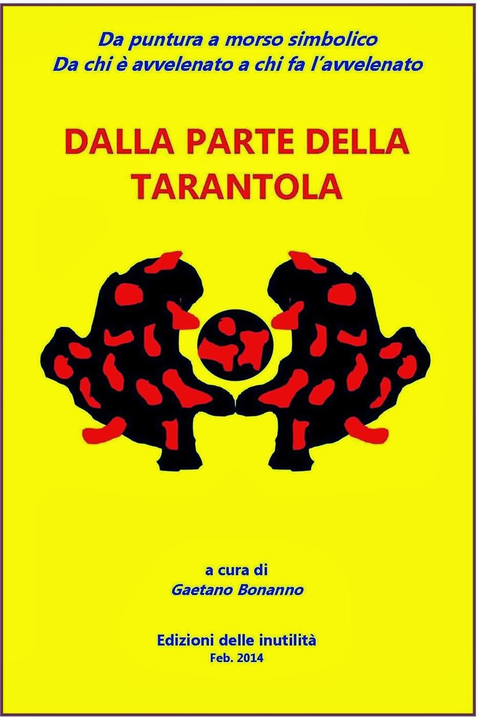 DALLA PARTE DELLA TARANTOLA
