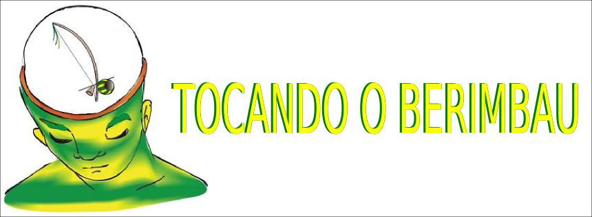 TOCANDO O BERIMBAU