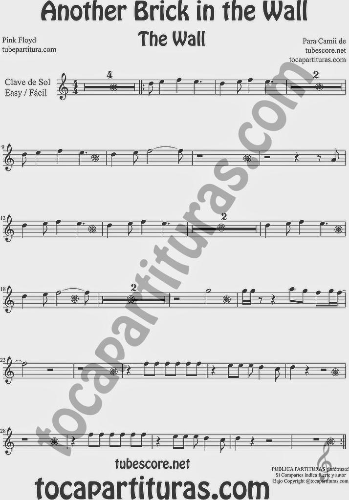 PARTITURA FÁCIL EN CLAVE DE SOL The Wall Partitura de Violín, Flauta Travesera, Trompeta, Saxo Alto, Tenor, Clarinete, Soprano Sax, Barítono, Corno Inglés y Francés, Fliscorno, Gaita...Another Brick in the Wall Music Scores