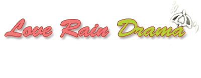Love Rain Korean Drama Jang Geun Suk and YoonA English Subs