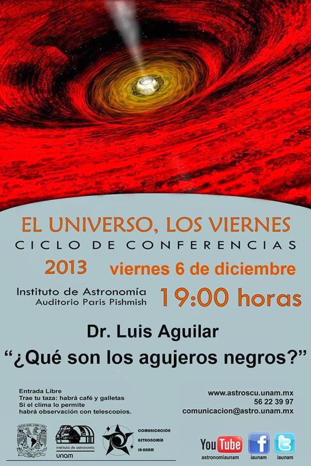 """Conferencia """"¿Qué son los agujeros negros?"""" del Dr. Luis Aguilar"""