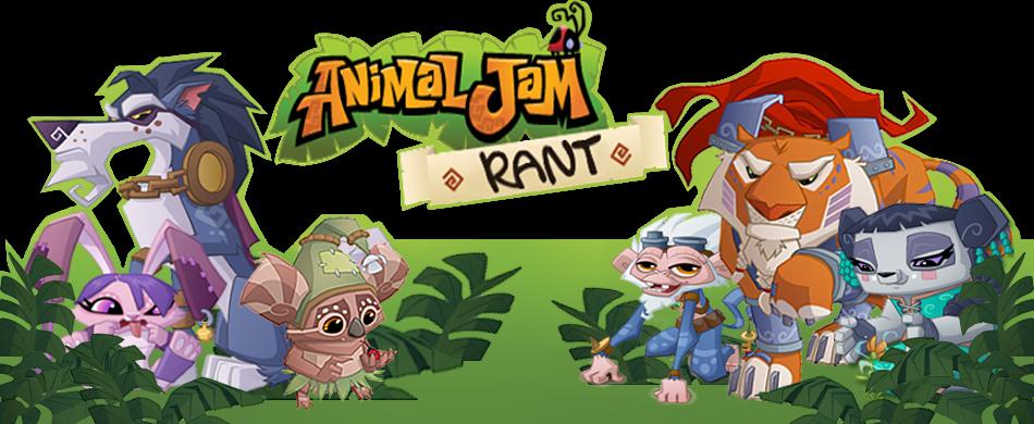 Animal Jam Rant
