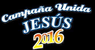 Campaña Unida Jesus 2016