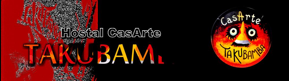 Hostal CasaArte Takubamba