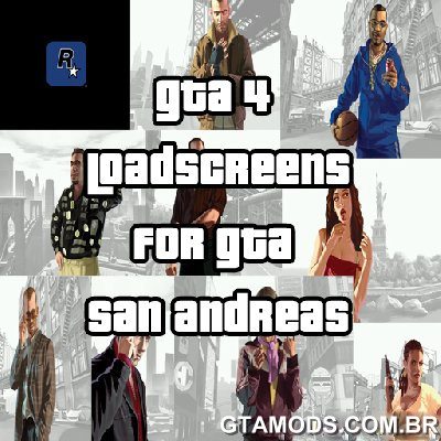 Loadscreens do GTA IV para SA