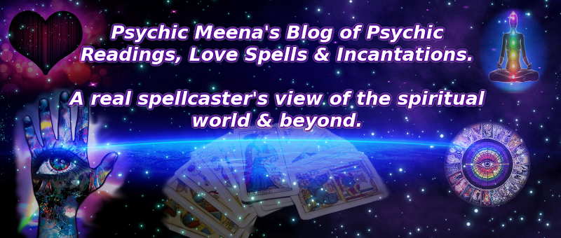 Psychic Meena's Blog, Reviews, Love Spells, Psychic Readings