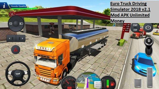 Euro Truck Driving Simulator 2018 v2.1 Mod APK Unlimited Money