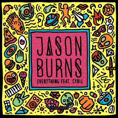 Jason Burns - Everything feat. Cybil