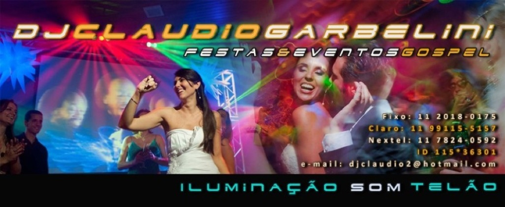 DJ Claudio Garbelini Festas e Eventos