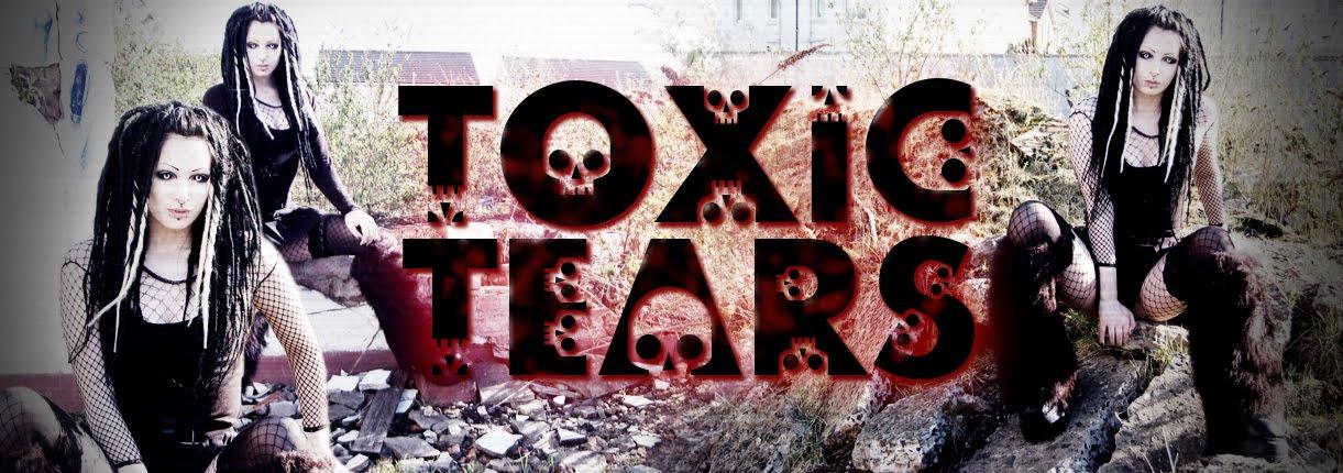 Toxic Tears