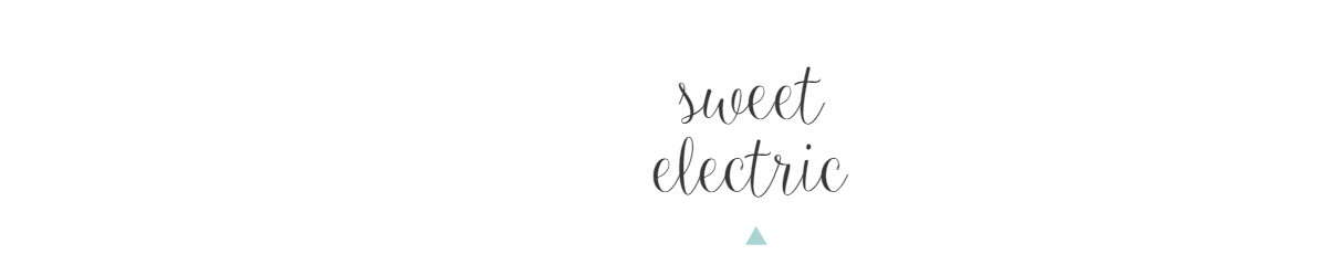 sweet electric.