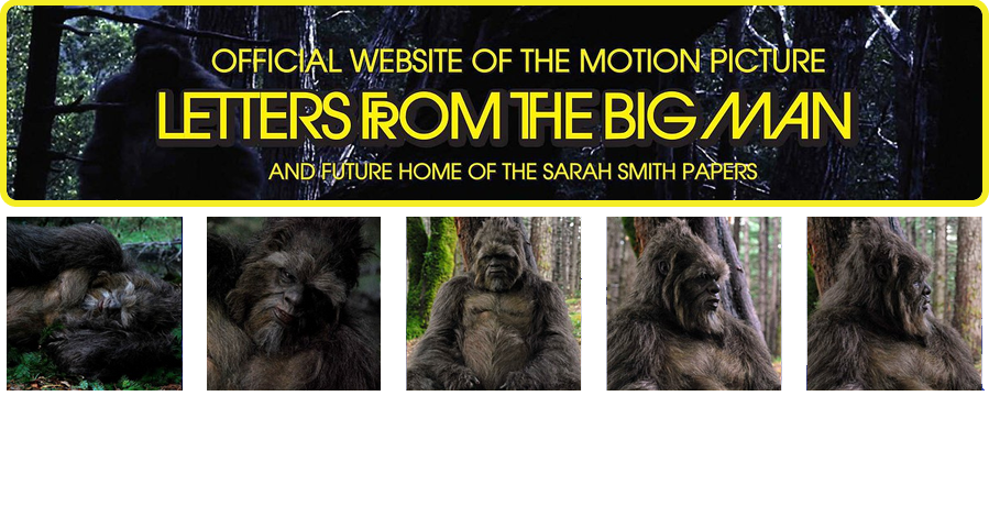 Sasquatch Movie | Letters From The Big Man