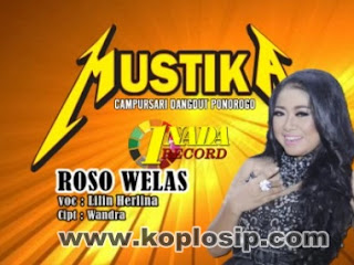 Roso Welas - Lilin Herlina - Mustika Dangdut Campursari 2015