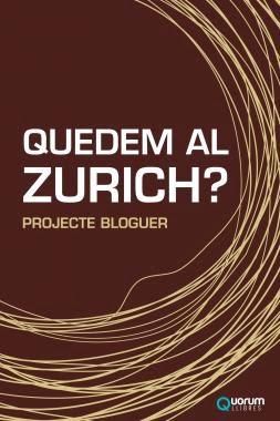 Quedem al Zurich?