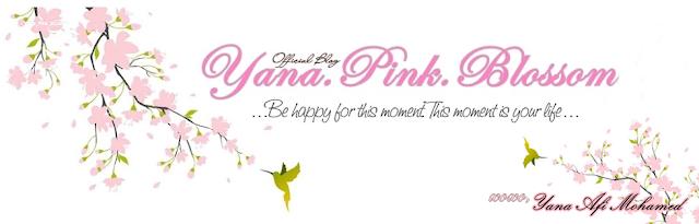 Yana Afi Mohamed : Yana_Pink_Blossom
