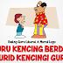 GURU KENCING BERDIRI MURID KENCINGI GURU