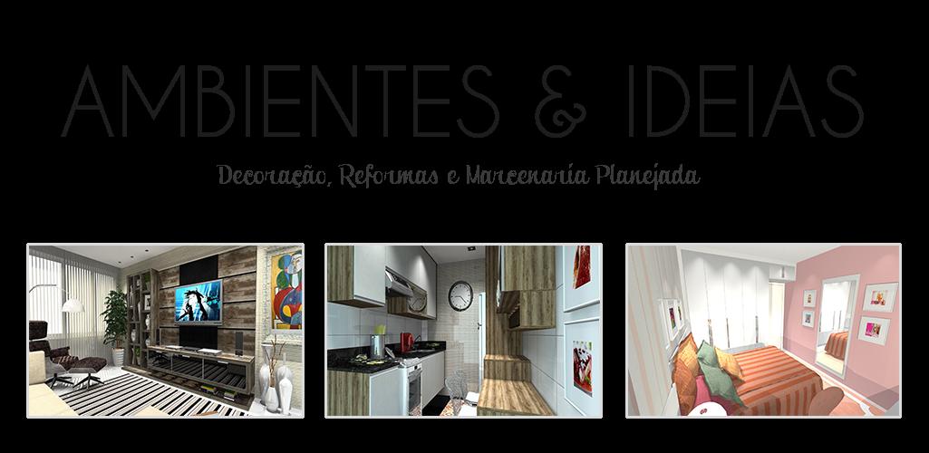Ambientes & Ideias