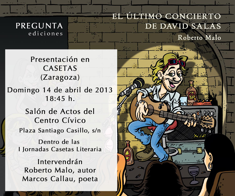 Roberto malo presentaci n en casetas de el ltimo concierto de david salas Tiempo en casetas zaragoza
