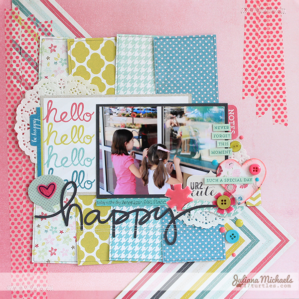 Happy Hello Layout by Juliana Michaels