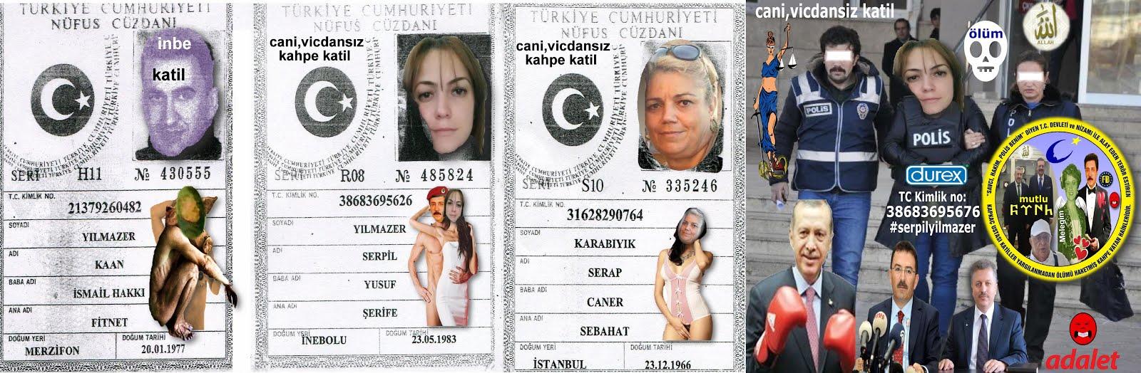 serpil yılmazer cani,vicdansız ölümü bekleyen katiller