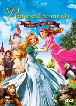 Baixar A Princesa Encantada A Fábula da Família Real DVDRip RMVB Dublado + AVI Dual Áudio Torrent