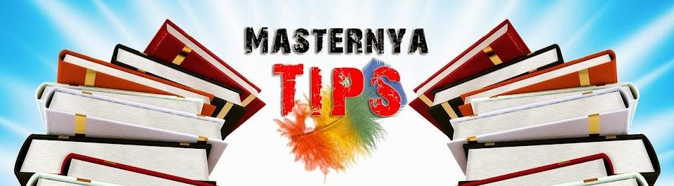 Masternya Tips | Kumpulan Tips Rahasia