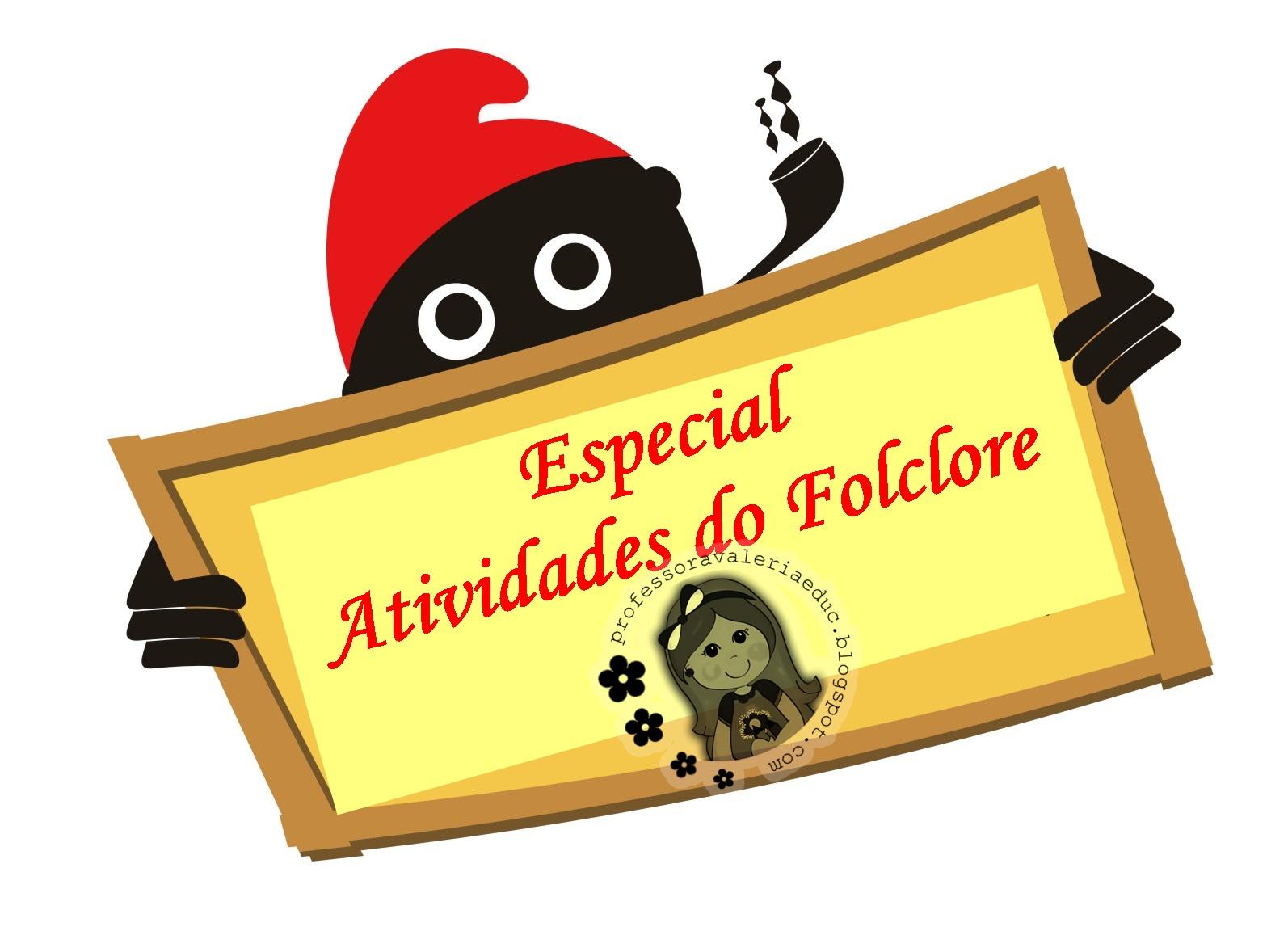 Suficiente Sugestões de Atividades para o Folclore - Ensinando com Carinho  JZ19