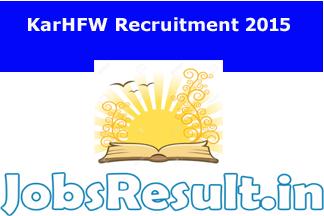 KarHFW Recruitment 2015