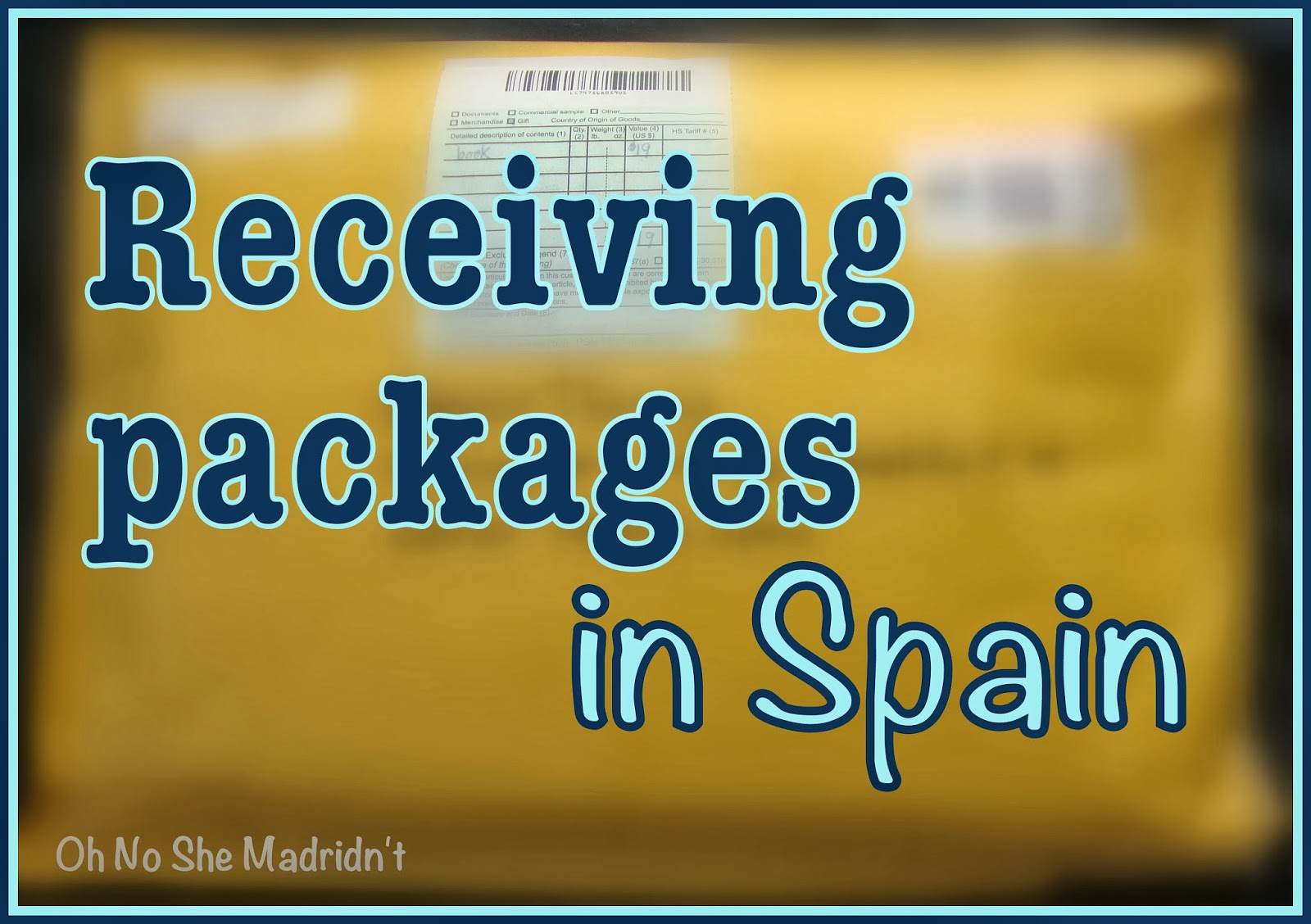 Receiving packages in Spain - How to