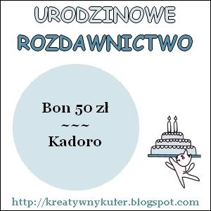Urodzinowe Rozdawnictwo - Kadoro