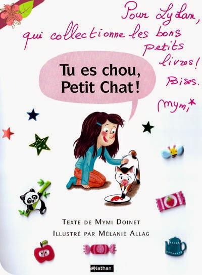 Les animaux de Lou : Tu es chou, Petit Chat ! décicace de Mymi Doinet