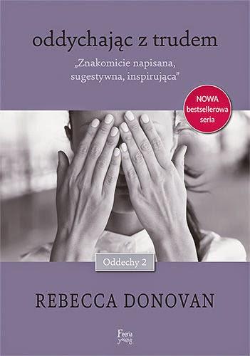 """#27 Przedpremierowa recenzja książki """"Oddychając z Trudem"""" Rebecci Donovan/ Pre-realase book """"Barely Breathing"""" Rebecca Donovan"""