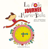 La folle journée de Marie-Belle