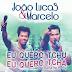 Joao lucas e Marcelo -Tchu Tcha Tcha