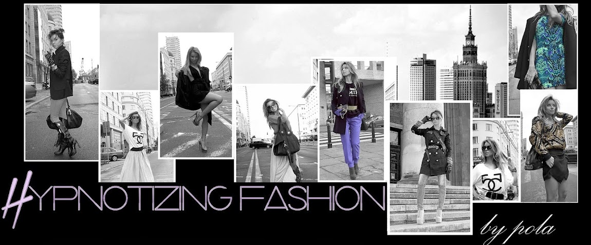 Hypnotizing Fashion - street style, blog stylizacje i moda