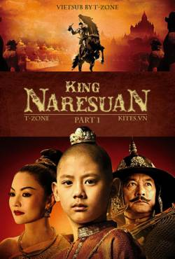 Vua Naresuan 1: Con tin ca Hongsawadee - King Naresuan 1:  Hongsawadees Hostage (2007) Vietsub
